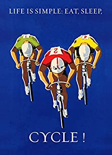 """Canvas Bicycle Race Racing Bike Cycle. Life is Simple. Eat, Sleep, Cycle 36"""" X 48"""" Image Size Poster Reproduction ON Canvas."""