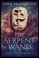 The Serpent Wand