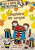 Léo et Maya, détectives - Mystère au cirque (12)