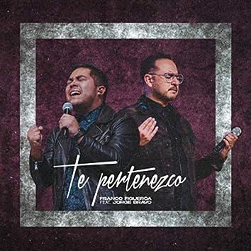 Te Pertenezco (feat. Jorge Bravo)
