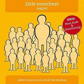Ziele erreichen! Endlich!                   Autor:                                                                                                                                 Uwe Pettenberg                               Sprecher:                                                                                                                                 Uwe Pettenberg                      Spieldauer: 1 Std. und 11 Min.     1 Bewertung     Gesamt 2,0