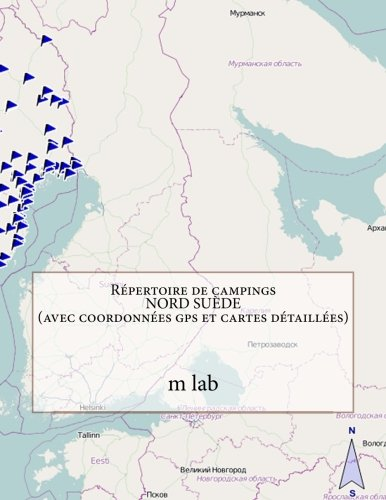 Répertoire de campings NORD SUÈDE  (avec coordonnées gps et cartes détaillées)