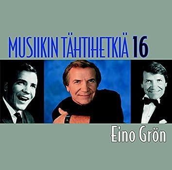 Musiikin tähtihetkiä 16 - Eino Grön