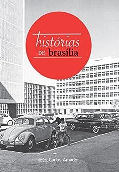 Histórias de Brasília por [João Carlos Amador]