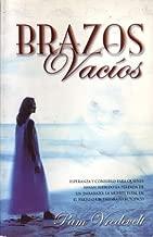 Brazos Vacios (Spanish Edition)