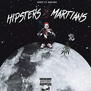 Hipsters & Martians