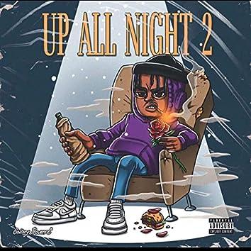 Up All Night Cuz I'm Afraid Of Dying vol. 2