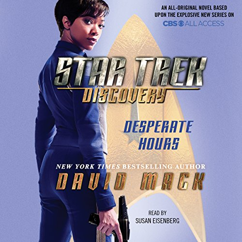 Star Trek: Discovery: Desperate Hours                   By:                                                                                                                                 David Mack                               Narrated by:                                                                                                                                 Susan Eisenberg                      Length: 9 hrs and 59 mins     670 ratings     Overall 4.3