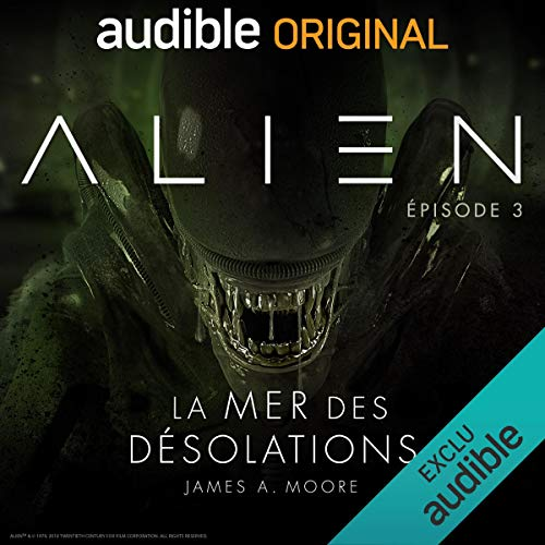 Alien - La mer des désolations 3 audiobook cover art