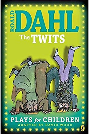 The Twits Plays for Children by Roald Dahl - Paperback