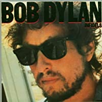 Infidels by Bob Dylan (2005-01-04)