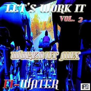 LET'S WORK IT, Vol. 3 (DJ Mix)