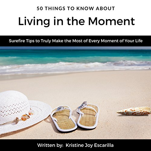 Couverture de 50 Things to Know About Living in the Moment