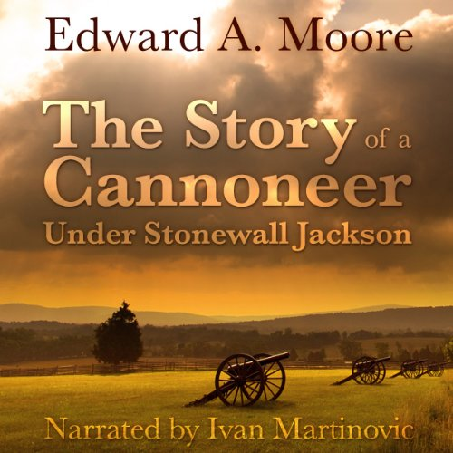 The Story of a Cannoneer Under Stonewall Jackson audiobook cover art