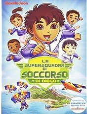 Vai Diego! - La supersquadra di soccorso di Diego