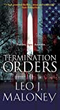 Termination Orders (A Dan Morgan Thriller, Band 1) - Leo J Maloney