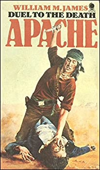 Paperback Apache: Duel to the Death #3 Book