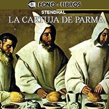 La Cartuja de Parma [The Charterhouse of Parma]