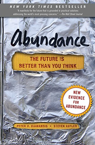 Abundance: The Future Is Better Than You Think (Exponential Technology Series) (English Edition)