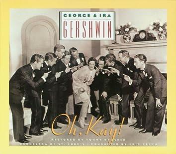 George & Ira Gershwin's Oh, Kay!