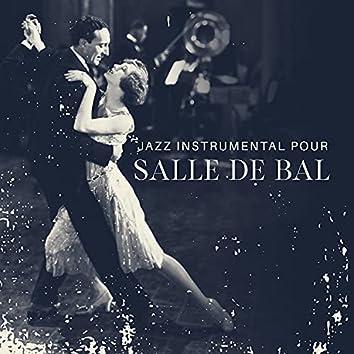 Jazz instrumental pour salle de bal: Musique de piano-bar pour les amoureux, Danse romantique
