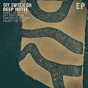 Off Switch On - EP