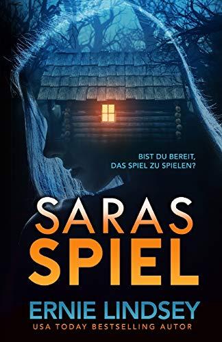 Saras Spiel: Ein Thriller (Die Sara Winthrop Thriller Serie)