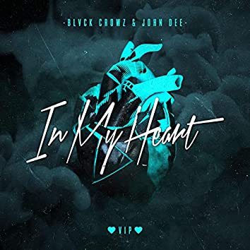In My Heart - D&B Mix