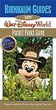 Birnbaum's Walt Disney World Pocket Parks Guide 2011 (Birnbaum Guide) [Idioma Inglés] (Birnbaum's Guides Walt Disney World Pocket Parks)