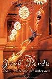 Jack Perdu und die Wächter der Unterwelt