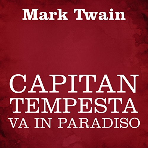 Capitan Tempesta va in Paradiso audiobook cover art