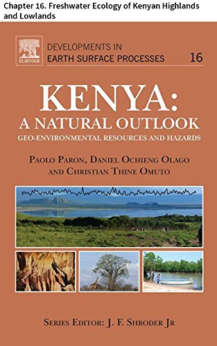Kenya: A Natural Outlook: Chapter 16. Freshwater Ecology of Kenyan Highlands and Lowlands (Developments in Earth Surface Processes) (English Edition)