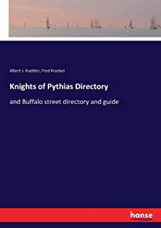 Knights of Pythias Directory: and Buffalo street directory and guide