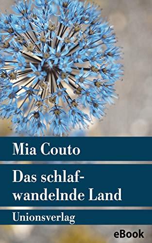 Das schlafwandelnde Land: Roman (Unionsverlag Taschenbücher) (German Edition)