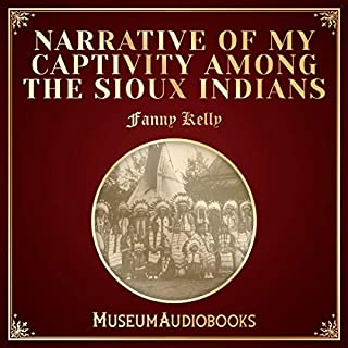 Narrative of My Captivity among the Sioux Indians cover art