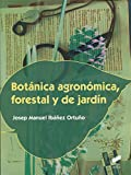 Botánica agronómica, forestal y de jardín: 8 (Agraria)