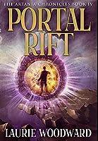 Portal Rift: Premium Large Print Hardcover Edition