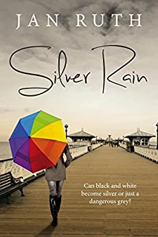 Silver Rain (English Edition) von [Jan Ruth]