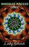 Mandalas Mágicas:: CORES