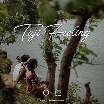 Tuji Feeling