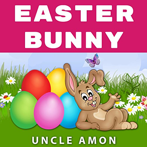 Easter Bunny: Short Story, Jokes, Games, and More!                   By:                                                                                                                                 Uncle Amon                               Narrated by:                                                                                                                                 Wes Super                      Length: 9 mins     Not rated yet     Overall 0.0