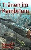 Tränen im Kambrium (German Edition)