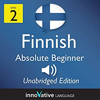 Learn Finnish - Level 2 Absolute Beginner Finnish, Volume 1: Lessons 1-25                   By:                                                                                                                                 InnovativeLanguage.com                               Narrated by:                                                                                                                                 Innovative Language Learning                      Length: 5 hrs and 38 mins     2 ratings     Overall 5.0