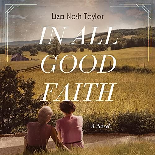 In All Good Faith: A Novel