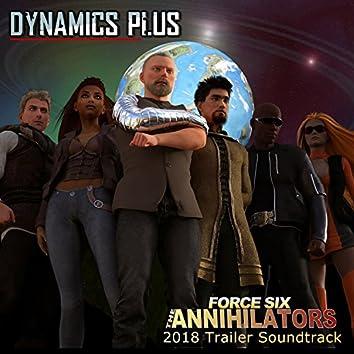 Force Six the Annihilators 2018 Trailer Soundtrack