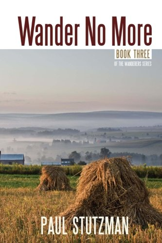 Wander No More (The Wandering Home Series) (Volume 3)