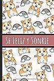 Se Feliz Y Sonrie: La Libreta De Notas: Forrado Cuaderno, An
