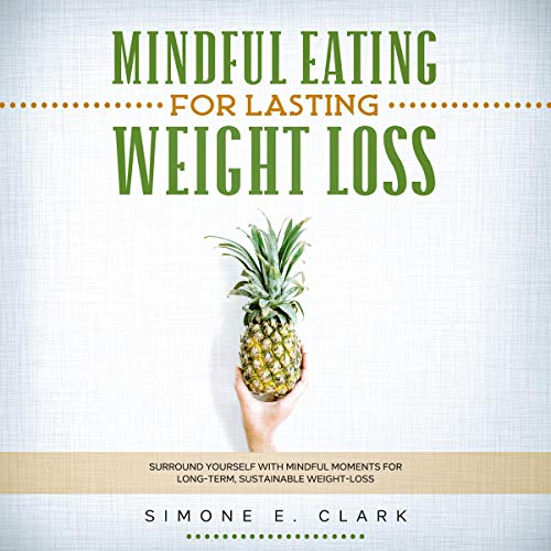 Mindful Eating for Lasting Weight Loss cover art