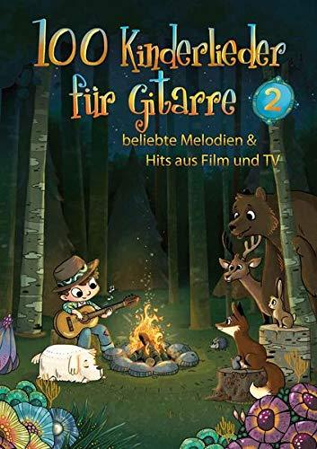100 Kinderlieder für Gitarre 2: beliebte Melodien & Hits aus Film und TV