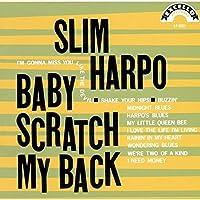 Baby Scratch My Back by SLIM HARPO (2015-09-16)
